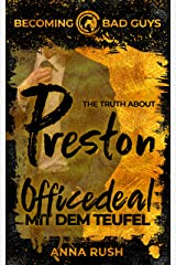 The Truth about Preston – Officedeal mit dem Teufel (Becoming Bad Guys 2) (German Edition) Format Kindle