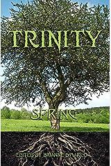 Trinity: Spring (Trinity Anthology Book 2) Kindle Edition