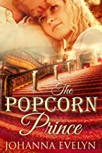 The Popcorn Prince: A Clean Romance