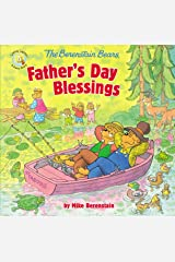 The Berenstain Bears Father's Day Blessings (Berenstain Bears/Living Lights: A Faith Story) Kindle Edition