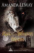 Kiss of the Winter Moon (Sakana Series Book 1)