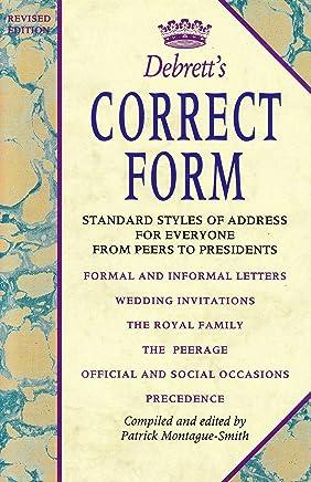 Debretts Correct Form by Patrick Montague-Smith (Editor) (12-Nov-1992) Hardcover