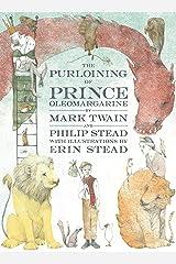 The Purloining of Prince Oleomargarine Kindle Edition
