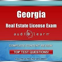 Georgia Real Estate License Exam AudioLearn - Complete Audio Review for the Real Estate License Examination in Georgia!