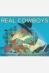 Real Cowboys Kindle Edition