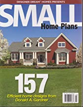 Designer Dream Homes Presents Small Home Plans Magazine Issue 32 April/May 2015