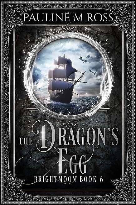The Dragon's Egg (Brightmoon Book 6) (English Edition)