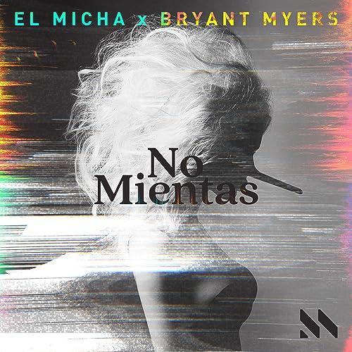 Amazon.com: No Mientas: El Micha & Bryant Myers: MP3 Downloads