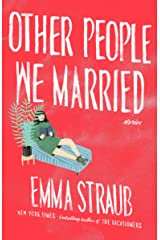 Other People We Married Kindle Edition