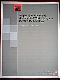 Preparing the Definitive Statement of Work: Using the PEKO® Methodology