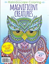Magnificent Creatures Magazine (Kaleidoscope Coloring - Anti-Stress Therapy For Adults)
