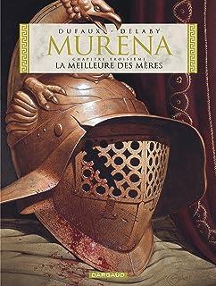 Murena, tome 3 : La meilleure des mères