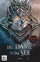 Die Dame vom See: Roman Die Hexer-Saga 5 (German Edition)