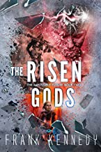 The Risen Gods (The Impossible Future, Book 2)