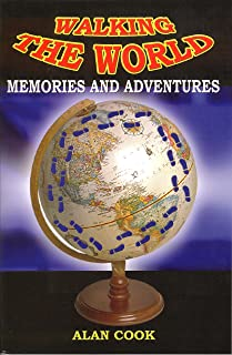 Walking the World: Memories and Adventures