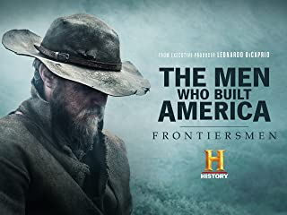 The Men Who Built America: Frontiersmen Season 1