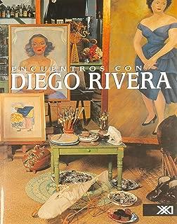 Encuentros con Diego Rivera (Spanish Edition)