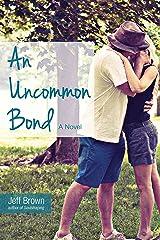 An Uncommon Bond Kindle Edition