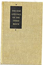 Rise & Fall of the Third Reich, a History of Nazi Germany 3rd