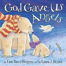 God Gave Us Angels