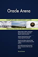 Oracle Arena Toolkit: best-practice templates, step-by-step work plans and maturity diagnostics