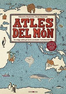 Atles del món: Un viatge insòlit per les mil curiositats i