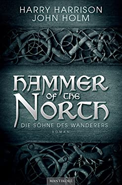 Hammer of the North - Die Söhne des Wanderers (German Edition)