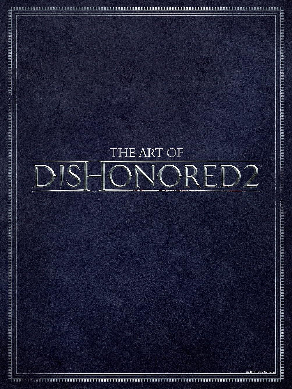 原子拮抗する笑いThe Art of Dishonored 2 (English Edition)