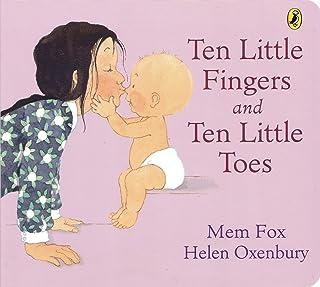 Ten Little Fingers and Ten Little Toes Board Book