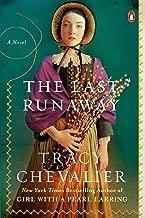 The Last Runaway: A Novel