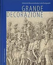 Grande Decorazione: Italienische Monumentalmalerei in Der Druckgraphik (German Edition)