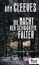 Die Nacht der schwarzen Falter: Vera Stanhope ermittelt