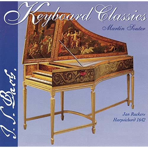 Bach: Keyboard Classics by Martin Souter on Amazon Music