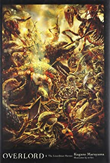 Overlord, Vol. 4 (light novel): The Lizardman Heroes (Overlord (4))