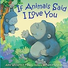 If Animals Said I Love You (If Animals Kissed Good Night)