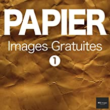 PAPIER Images Gratuites 1  BEIZ images - Photos Gratuites (French Edition)