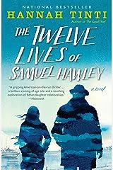 The Twelve Lives of Samuel Hawley: A Novel Kindle Edition