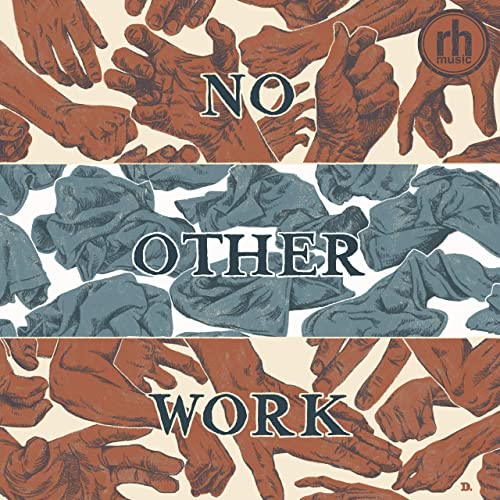 Redemption Hill Music - No Other Work 2019