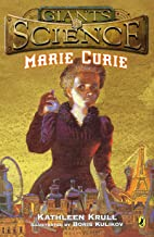 Marie Curie (Giants of Science) (English Edition)