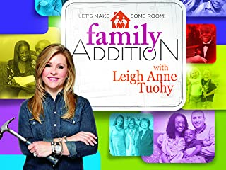 Family Addition with Leigh Anne Tuohy - Season 1