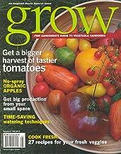 Grow Magazine (Fall 2012,Fine Gardening`s Guide to Vegetable Gardening, Volume # 8)