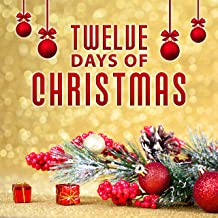 Twelve Days of Christmas – Traditional Carols, Family Holidays, Colourful Christmas Tree, White Christmas, Happy Time, Beautiful Gifts, Christmas Songs