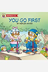 You Go First (Little Critter) Kindle Edition