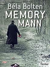 Der Memorymann - Thriller (Berg und Thal ermitteln)