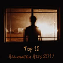 Top 15 Halloween Hits 2017 – Music for Halloween, Kids Party, Funny Times, Scary Sounds of Horror