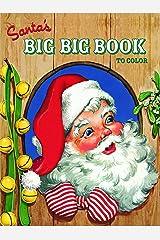 Santa's Big Big Book to Color (Jumbo Coloring Book) Paperback