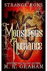 A Monstrous Romance (Strange Aeons Book 0) Kindle Edition