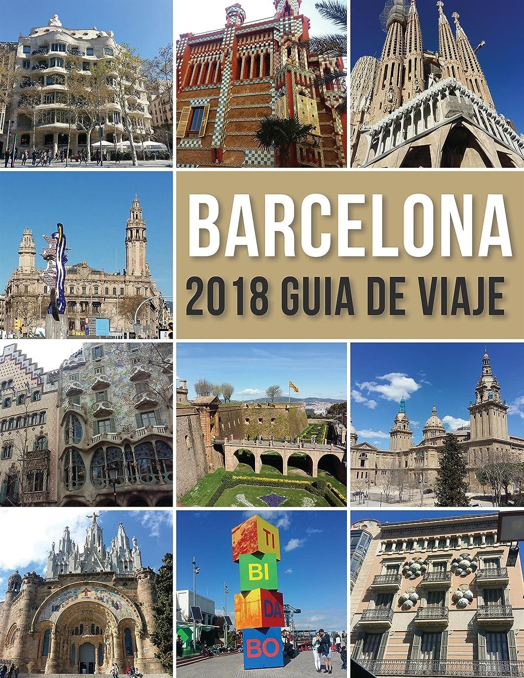 交響曲洗剤画家Barcelona 2018 Guia de Viaje: Bienvenido a Barcelona, la ciudad de Gaudí, y mucho más (Travel Guides) (Spanish Edition)