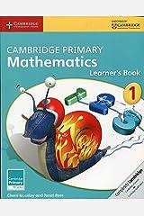 Cambridge Primary Mathematics Stage 1 Learner's Book 1 (Cambridge Primary Maths) Paperback