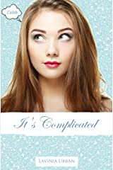 It's Complicated: Caleb (The Dating Game Book 2) Kindle Edition